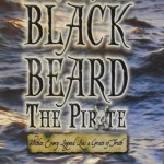 The Last Days of Blackbeard the Pirate