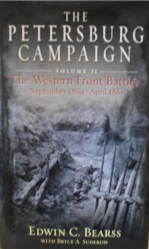 The Petersburg Campaign Volume II